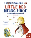Little Red Riding Hood. I love English!