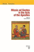 Missio ad gentes. In the Acts of the Apostles