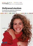 Hollywood Stardom. Il commercio simbolico della fama nel cinema hollywoodiano