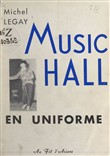 Music-hall en uniforme