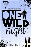 One Wild Night [Enjoying the Chase Novella]