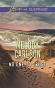 No One To Trust (Mills & Boon Love Inspired Suspense)