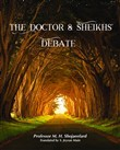 The Doctor & Sheikh's Debate
