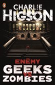 The Enemy: Geeks vs Zombies