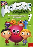 Monster english. Per diventare «mostri» in inglese. Con adesivi Vol. 1