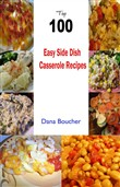Top 100 Easy Side Dish Casserole Recipes