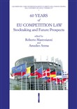 60 years of UE competition law. Stocktaking and future prospects