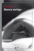 Bianca vertigo. Con CD Audio