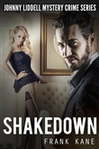 Shakedown: Johnny Liddell Mystery Crime Series