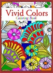 Vivid Colors: Coloring Book