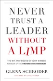 never trust a leader with...