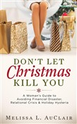 Don't Let Christmas Kill You