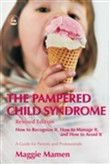 The Pampered Child Syndrome