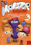Monster english. Per diventare «mostri» in inglese. Con adesivi Vol. 3