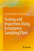 Testing and Inspection Using Acceptance Sampling Plans