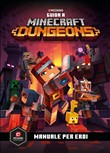 Minecraft. Guida a Dungeons. Manuale per eroi