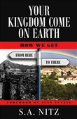 Your Kingdom Come On Earth