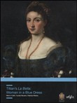 Titian's La Bella. Woman in a Blue Dress