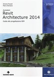Revit Architecture 2014. Guida di base