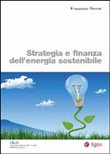 Strategia e finanza dell'energia sostenibile