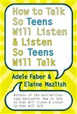 how to talk so teens will...