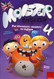 Monster english. Per diventare «mostri» in inglese. Con adesivi Vol. 4