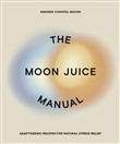 The Moon Juice Manual