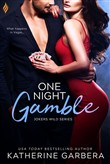 One Night Gamble