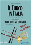 Il Turco in Italia (overture) Woodwind Quintet - Score & Parts