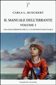 Il manuale dell'errante. Vol. 1