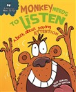 Monkey Needs to Listen - A book about paying attention