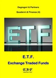 E.T.F. - Exchange Traded Funds