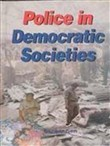 Police in Democratic Societies