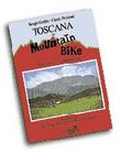 Toscana in mountain bike. Vol. 1