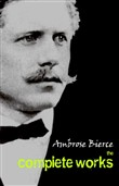 ambrose bierce: the compl...