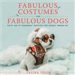 Fabulous Costumes for Fabulous Dogs