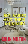 Big Babies And Their Mummies (Vol 1)