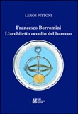 francesco borromini. l'ar...