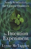 The intentional experiment. Studi scientifici sul campo quantico