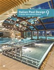 Italian pool design-Il design della piscina italiana. Ediz. illustrata. Vol. 9