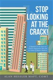 Stop Looking at the Crack!