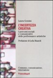 L'incertezza creativa