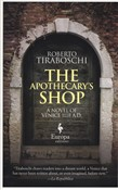 The apothecary's shop. A novel of Venice 1118 A.D.