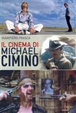 Il cinema di Michael Cimino