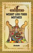 weight loss foods mistake...