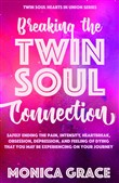 Breaking the Twin Soul Connection