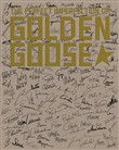The perfect imperfection of Golden Goose. Ediz. illustrata
