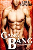 Gang Bang (All Gay Sex 1, Book 1)