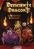 La bisbetica indomata. Deficients & Dragons. Vol. 5