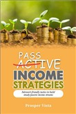 Passive Income Strategies: Introvert-Friendly Tactics to Build Steady Passive Income Streams
